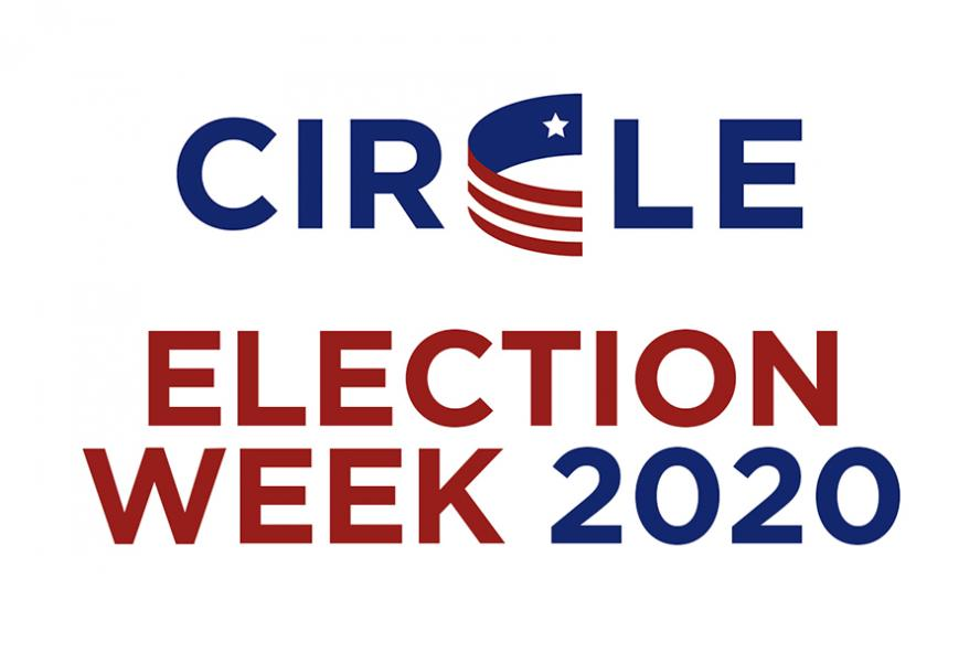 graphic for CIRCLE Election Week 2020